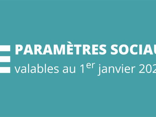 Paramètres sociaux au 1er janvier 2021